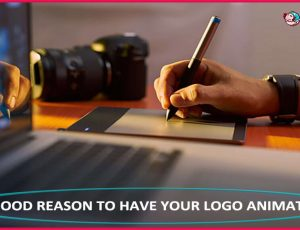 Good Reasons to Have Your Logo Animated