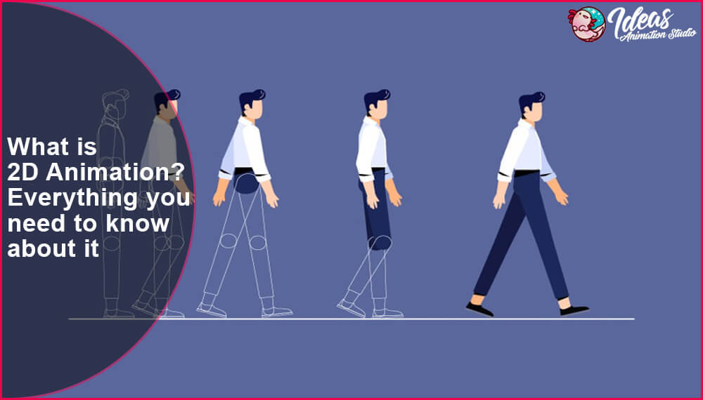 What is 2D Animation Everything you need to know about it