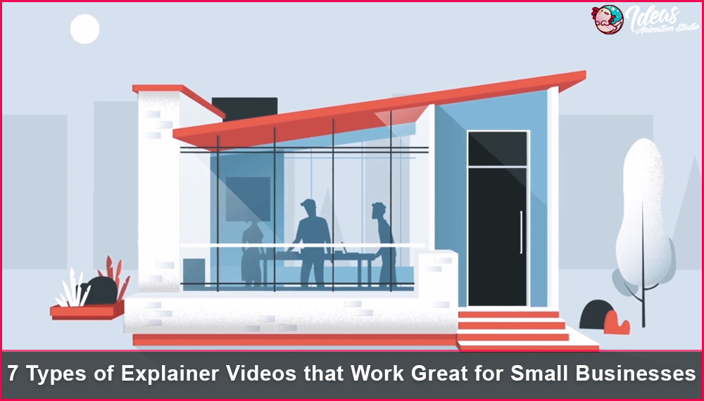 Types of Explainer Videos that Work Great for Small Businesses